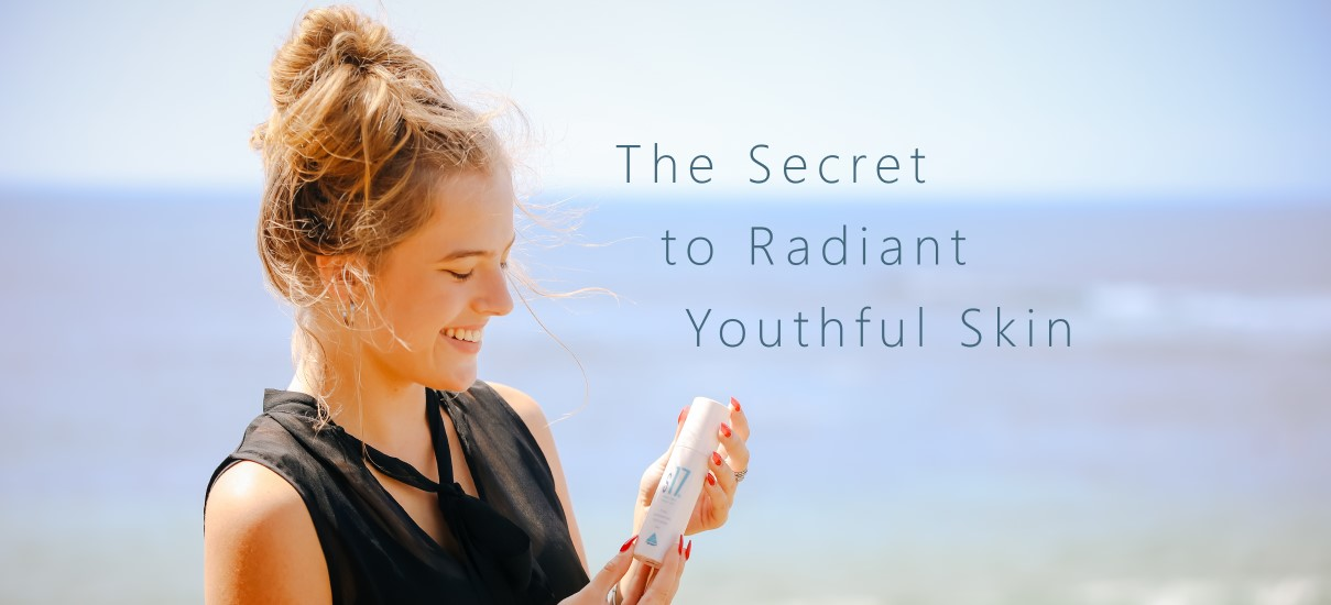 The Secret to Radiant & Youthful Skin